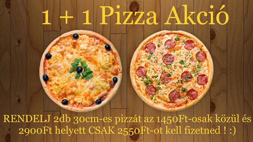 Rendelj 2 db 30 cm-es pizzát és csak 2550 Ft-odba kerül